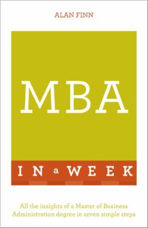 Bilde av Mba In A Week: All The Insights Of A Master Of Business