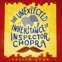 The Unexpected Inheritance of Inspector: Baby Ganesh Agency Book 1