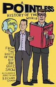 A Pointless History of the World