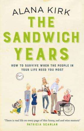 Bilde av The Sandwich Years: How To Survive When The People In Your L