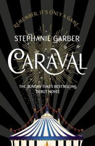 Caraval: the mesmerising Sunday Times be