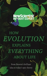 How Evolution Explains Everything About