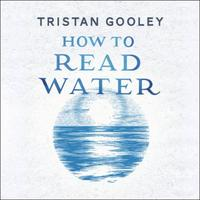How To Read Water