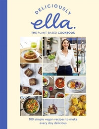 Deliciously Ella The Plant-Based Cookboo