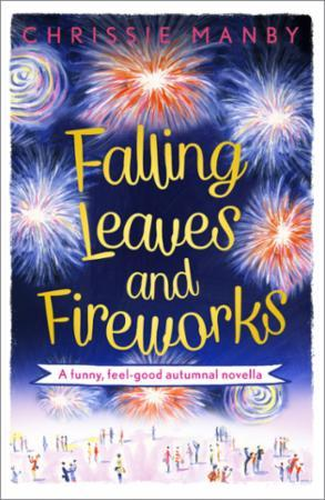 Falling Leaves and Fireworks: a funny, f