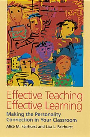 Bilde av Effective Teaching, Effective Learning: Making The Personality Connection In You