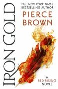 Iron gold: The explosive new novel in the Red Risin