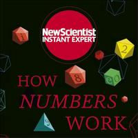 How Numbers Work: Discover the strange and beautiful world
