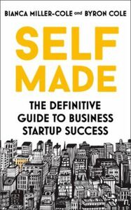 Self Made: The definitive guide to business startup