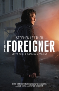 The Foreigner: the bestselling thriller
