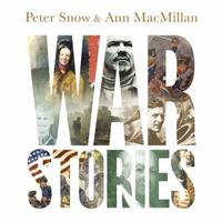 War Stories: Gripping Tales of Courage, Cunning and C