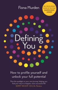 Defining You: How to profile yourself and unlock your