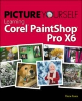 Picture Yourself Learning Corel PaintSho