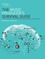 Music Producer's Survival Guide
