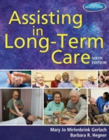 Assisting in Long-Term Care, 6th ed.
