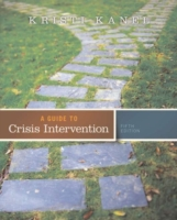Guide to Crisis Intervention, 5th ed.