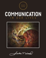 Communication in Our Lives, 7th ed.