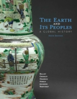 Earth and Its Peoples 6e, 6th ed.