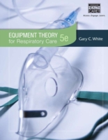 Equipment Theory for Respiratory Care, 5