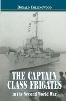 Captain Class Frigates in the Second Wor