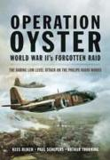 Operation Oyster: WWII's Forgotten Raid