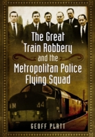 The Great Train Robbery and the Metropol
