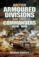 British Armoured Divisions and their Com
