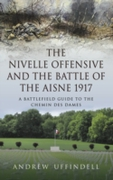Nivelle Offensive and the Battle of the
