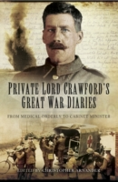 Private Lord Crawford's Great War Diarie