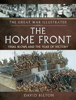 The Great War Illustrated - The Home Fro