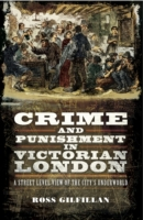 Crime and Punishment in Victorian London