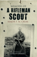 Memoirs of a Rifleman Scout