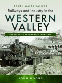 Railways and Industry in the Western Val
