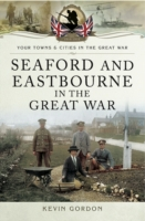 Seaford and Eastbourne in the Great War