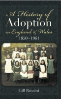 History of Adoption in England and Wales