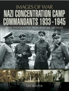 Nazi Concentration Camp Commandants 1933