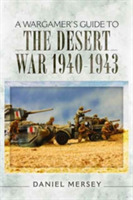 A Wargamer's Guide to the Desert War 194