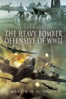 Heavy Bomber Offensive of WWII