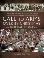 Call to Arms - Over By Christmas
