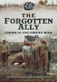 The Betrayed Ally: China in the Great Wa