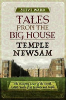 Tales from the Big House: Temple Newsam