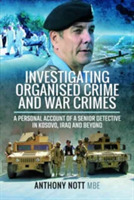 Investigating Organised Crime and War Cr
