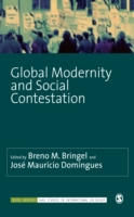 Global Modernity and Social Contestation