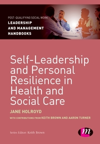 Self-Leadership and Personal Resilience