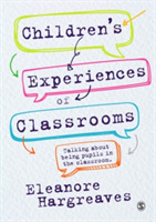 Children's experiences of classrooms