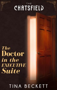 Doctor in the Executive Suite (A Chatsfi