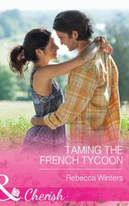 Taming the French Tycoon (Mills & Boon C