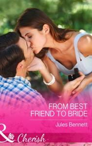From Best Friend to Bride (Mills & Boon