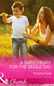 Sweetheart for the Single Dad (Mills & B
