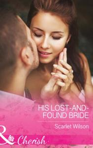 His Lost-And-Found Bride
